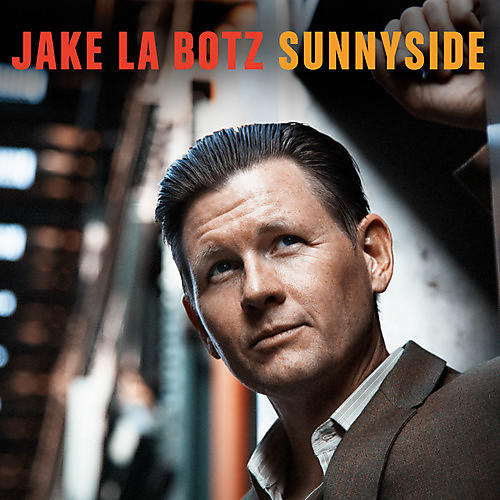 Alliance Jake La Botz - Sunnyside