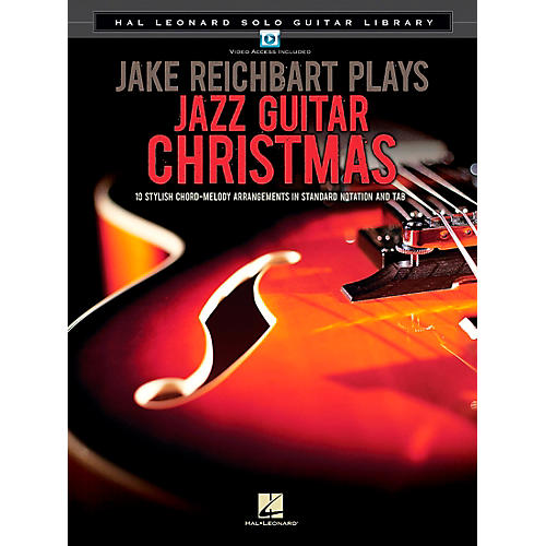 Hal Leonard Jake Reichbart Plays Jazz Guitar Christmas Guitar Solo Series Softcover with DVD by Jake Reichbart