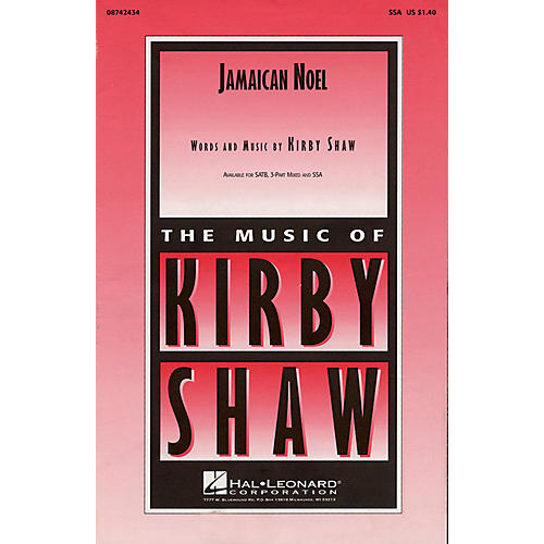 Hal Leonard Jamaican Noel SSA composed by Kirby Shaw