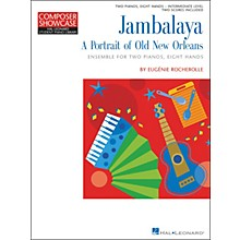 Hal Leonard Jambalaya - A Portrait Of New Orleans - 2 Pianos Eight Hands Intermediate Level Hal Leonard Student Piano Library by Eugenie Rocherolle