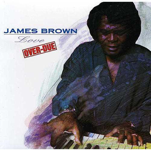 Alliance James Brown - Love Overdue