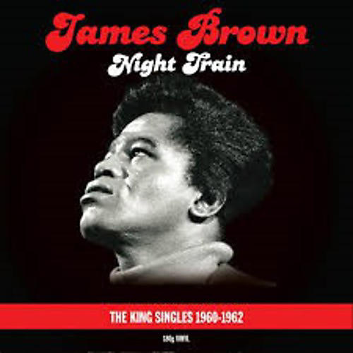 Alliance James Brown - Night Train-King Singles 60-62