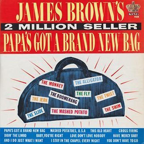 Alliance James Brown - Papa's Got a Brand New Bag