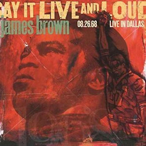 Alliance James Brown - Say It Live And Loud: Live In Dallas 8.26.68