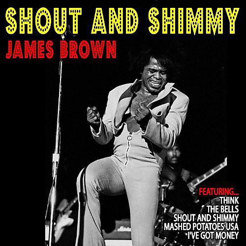Alliance James Brown - Shout & Shimmy