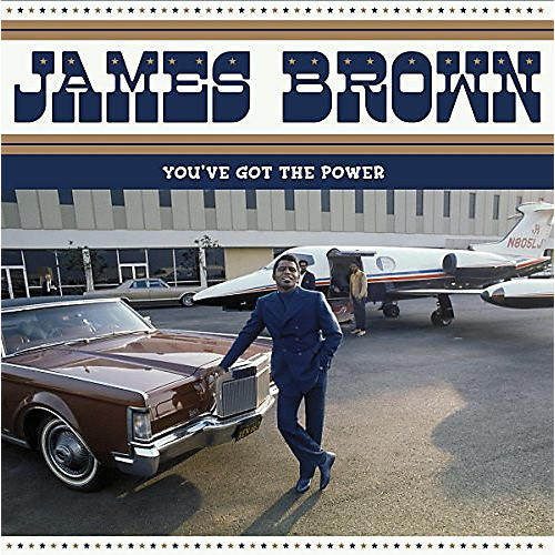 Alliance James Brown - You've Got The Power: Federal & King Hits 1956-1962