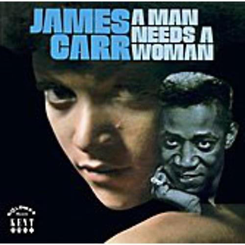 Alliance James Carr - A Man Needs A Woman