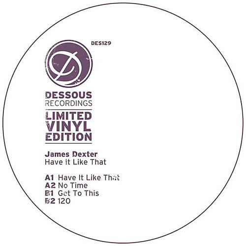 Alliance James Dexter - Have It Like That
