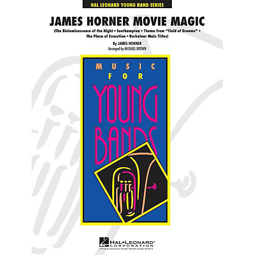 Hal Leonard James Horner Movie Magic - Young Band Series Level 3