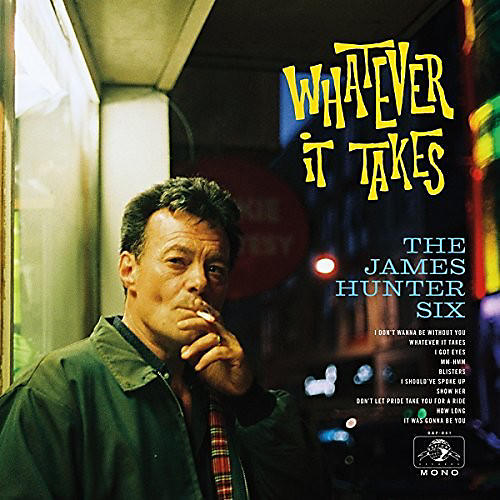 Alliance James Hunter Six - Whatever It Takes