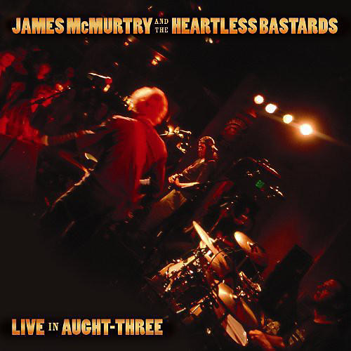 Alliance James McMurtry - Live in Aught Three