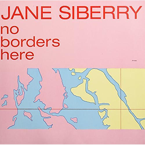 Alliance Jane Siberry - No Borders Here