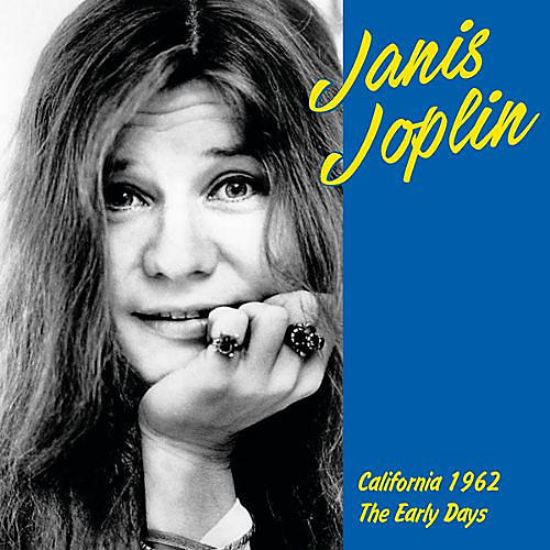 Janis Joplin - California 1962: Early Years