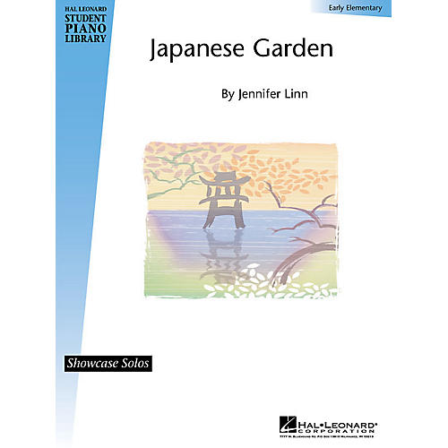 Hal Leonard Japanese Garden Piano Library Series by Jennifer Linn (Level Early Elem)