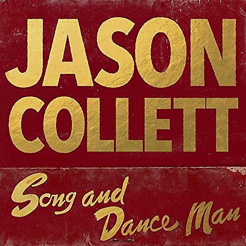 Alliance Jason Collett - Song and Dance Man