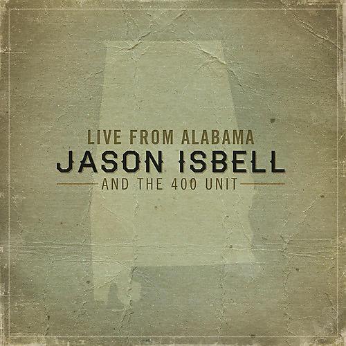 Alliance Jason Isbell - Live from Alabama