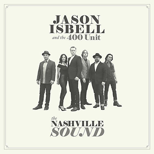 Alliance Jason Isbell - The Nashville Sound