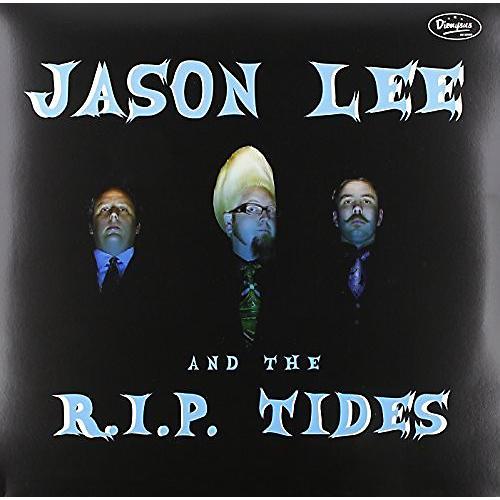 Alliance Jason Lee & the R.I.P. Tides - Jason Lee & the R.I.P. Tides