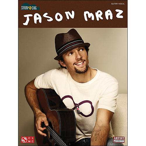 Cherry Lane Jason Mraz Easy Guitar Songbook Strum And Sing Series