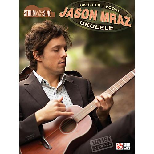 Hal Leonard Jason Mraz Strum & Sing Ukulele Songbook