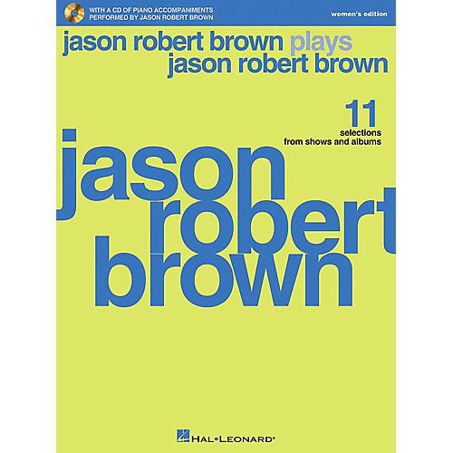 Hal Leonard Jason Robert Brown Plays Jason Robert Brown - Women's Edition Book/CD