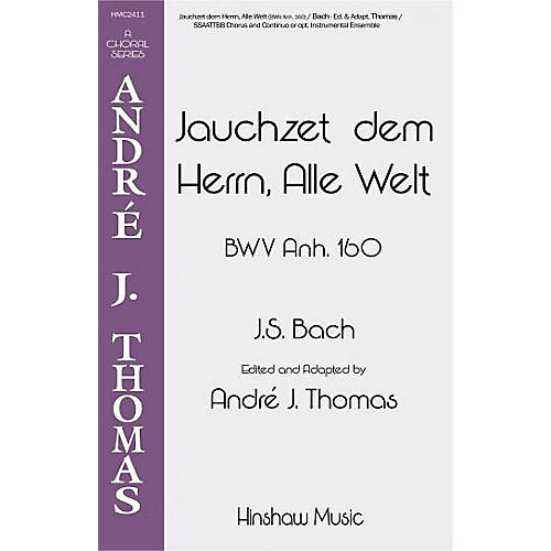 Hinshaw Music Jauchzet Dem Herrn, Alle Welt SSAATTBB composed by Johann Sebastian Bach