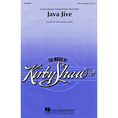 Hal Leonard Java Jive SATB a cappella by The Manhattan Transfer arranged by Kirby Shaw