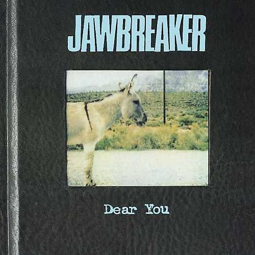 Alliance Jawbreaker - Dear You