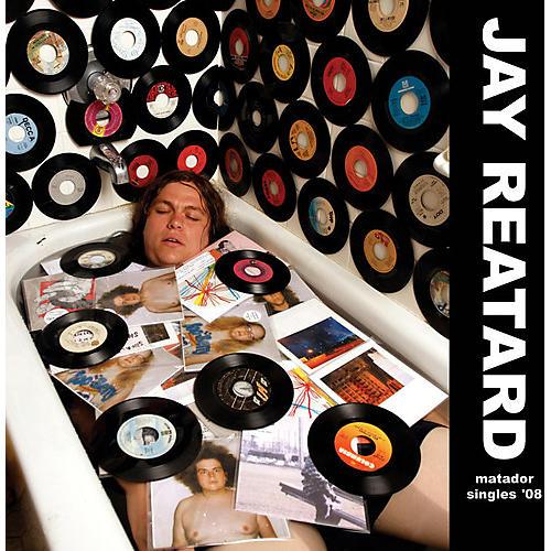 Alliance Jay Reatard - Matador Singles '08