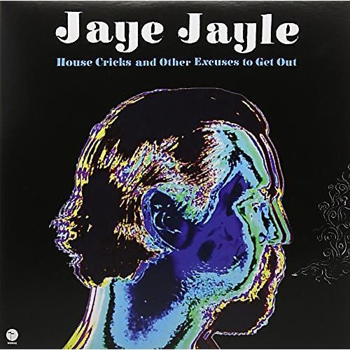 Alliance Jaye Jayle - House Cricks And Other Excuses To Get Out