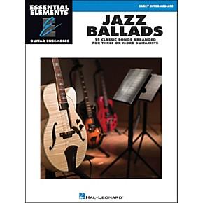 hal leonard jazz ballads essential elements guitar ensembles musician 39 s friend. Black Bedroom Furniture Sets. Home Design Ideas
