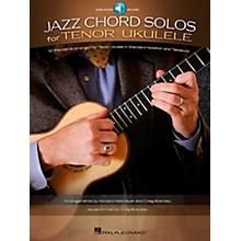 Hal Leonard Jazz Chord Solos For Tenor Ukulele - 10 Standards Arranged For Tenor Ukulele (Book/Online Audio)