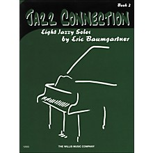 Willis Music Jazz Connection Book 2 Eight Jazzy Solos