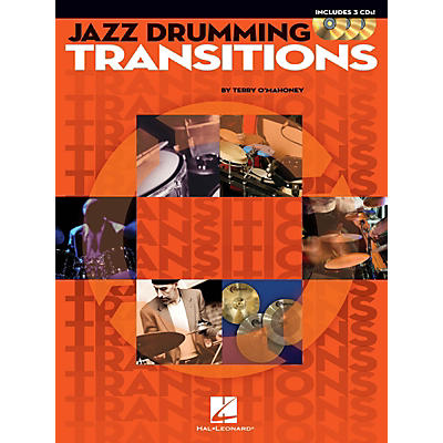 Hal Leonard Jazz Drumming Transitions Drum Instruction Series Softcover with CD Written by Terry O'Mahoney