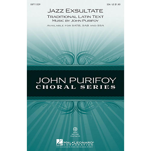 Hal Leonard Jazz Exsultate SSA composed by John Purifoy