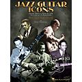 Hal Leonard Jazz Guitar Icons Guitar Educational Series Softcover Written by Wolf Marshall thumbnail