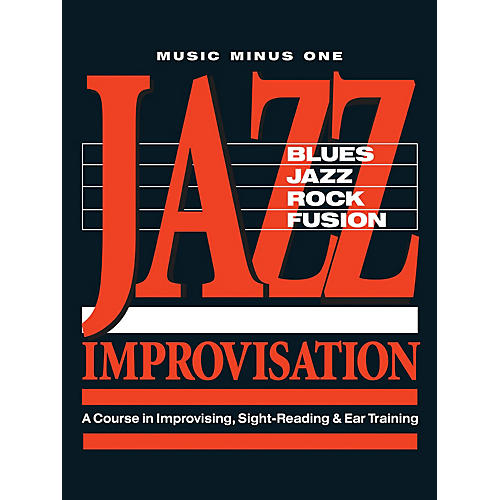 Music Minus One Jazz Improvisation: A Complete Course Music Minus One Series Softcover with CD Written by Tom Collier