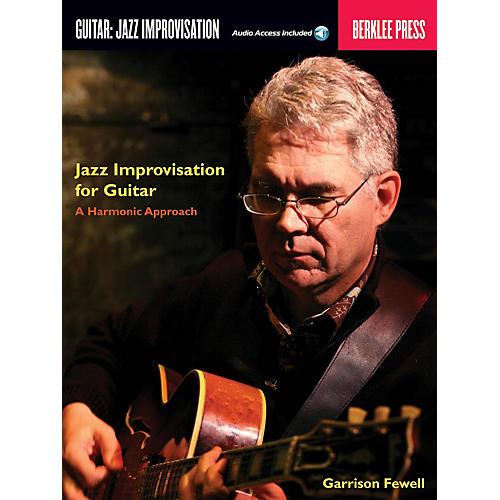 Berklee Press Jazz Improvisation for Guitar Berklee Guide Series Softcover Audio Online Written by Garrison Fewell