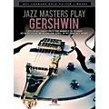 Hal Leonard Jazz Masters Play Gershwin (Hal Leonard Solo Guitar Library) Guitar Solo Series Softcover thumbnail