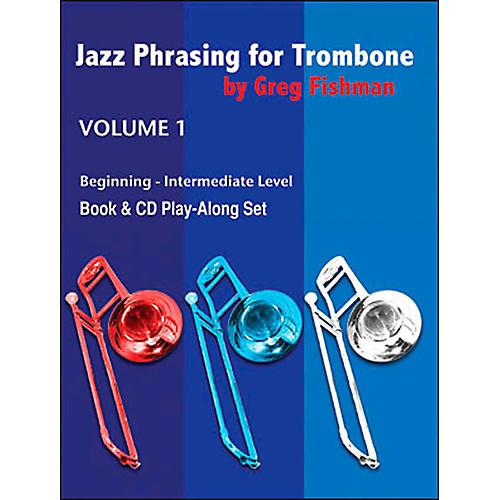 Jamey Aebersold Jazz Phrasing For Tombone