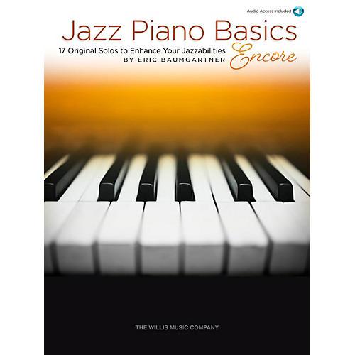 Willis Music Jazz Piano Basics - Encore (17 Original Solos to Enhance Your Jazzabilities) Book/Audio Online