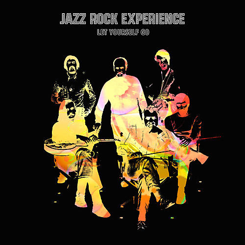Alliance Jazz Rock Experience - Let Yourself Go