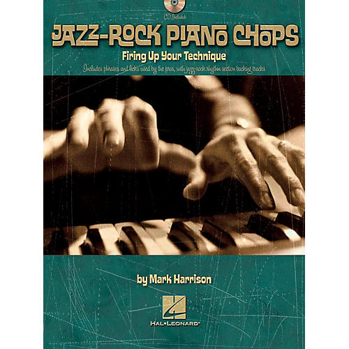 Hal Leonard Jazz-Rock Piano Chops - Firing Up Your Technique Book/CD