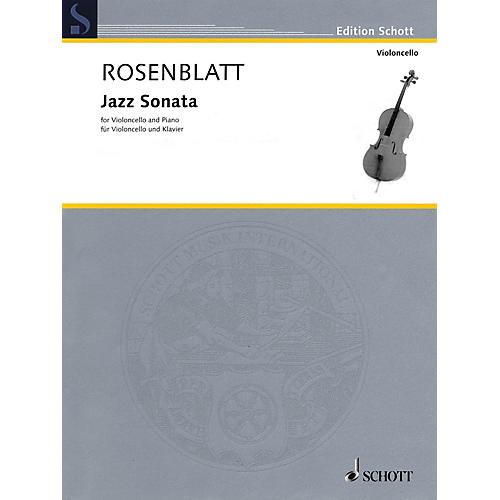 Schott Jazz Sonata (Cello and Piano) Schott Series Softcover Composed by Alexander Rosenblatt