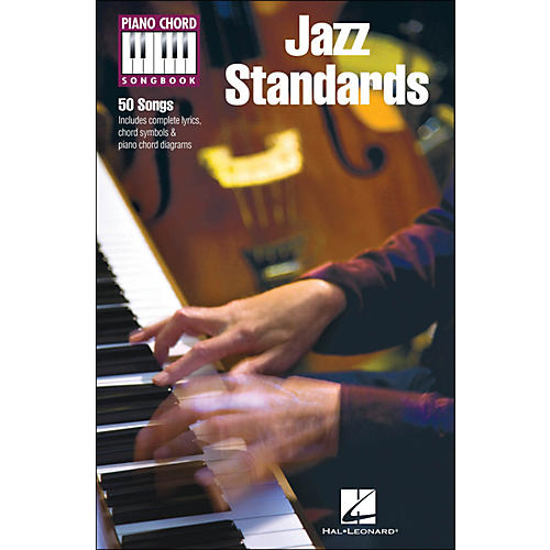 Hal Leonard Jazz Standards Piano Chord Songbook