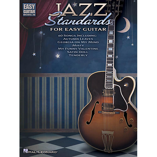 Hal Leonard Jazz Standards for Easy Guitar (Includes Tab) Easy Guitar Series Softcover