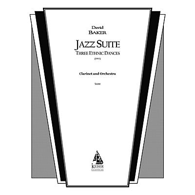 Lauren Keiser Music Publishing Jazz Suite for Clarinet and Orchestra (Three Ethnic Dances) LKM Music Series Composed by David Baker
