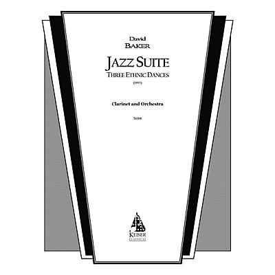 Lauren Keiser Music Publishing Jazz Suite for Clarinet and Orchestra: Three Ethnic Dances (Solo Part) LKM Music Series by David Baker