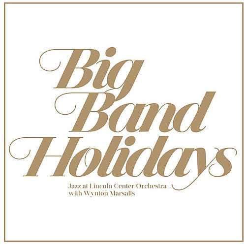 Alliance Jazz at Lincoln Center - Big Band Holidays
