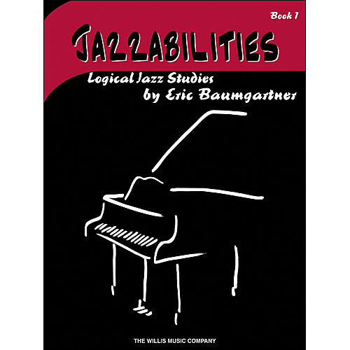 Willis Music Jazzabilities Book 1 Logical Jazz Studies